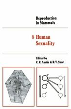 Reproduction in Mammals: Volume 8, Human s*uality, Austin, R. 9780521294614,