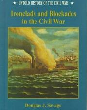 Ironclads and Blockades (Uhc) (Untold History of the Civil War)-ExLibrary