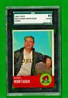 1963 TOPPS BASEBALL #559 DANNY MURTAUGH HIGH # SGC 6 EX/NM PITTSBURGH PIRATES