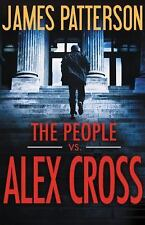 Alex Cross: The People vs. Alex Cross Bk. 23 by James Patterson (2017, Hardcover