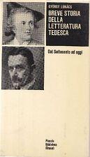 LUKACS Gyorgy, Breve storia della letteratura tedesca. Einaudi 1965