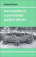 Introduction to Experimental Particle Physics by Richard Clinton Fernow...