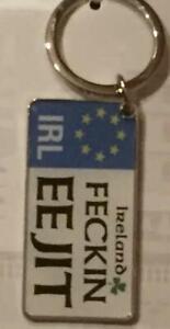 Ireland FECKIN EEJIT Quality Metal KEYRING / Key Chain - license style