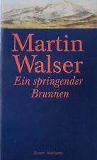Walser, Martin. Ein springender Brunnen. Roman. Suhrkamp, EA 1998