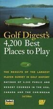 Golf Digest's 4,200 Best Places to Play: The Results of the Largest Survey in Go