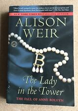 Alison Weir The Lady In The Tower Paperback Mint!