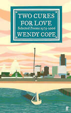 Two Cures for Love: Selected Poems 1979-2006, Cope, Wendy, New Book