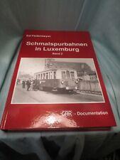 Schmalspurbahnen in Luxemburg Band 2- Federmeyer Ed – CFL - GAR-Documentation