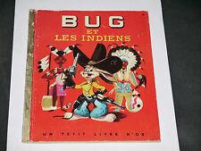 LES PETITS LIVRES D'OR N°50 BUG ET LES INDIENS 1953