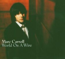 Marc Carroll - World on a Wire (2005)  CD  NEW/SEALED  SPEEDYPOST
