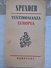 LIBRO STEPHEN SPENDER - TESTIMONIANZA EUROPEA - BOMPIANI 1949