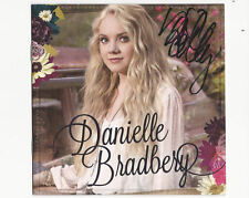 DANIELLE BRADBERY HAND SIGNED CD SOLD OUT ON HER WEB SITE W/ COA