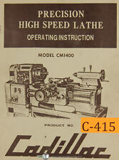 Cadillac Cm1400, Precision Lathe, Operating Instructions Manual