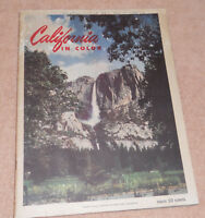 California in Color - 8 1/2 X 11 inch Travel Brochure - 1956 - Yosemite ETC