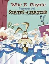 Splat!: Wile E. Coyote Experiments with States of Matter (Paperback or Softback)