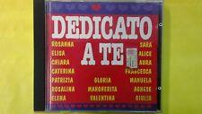 COMPILATION - DEDICATO A TE  (GRAZIANI CONCATO OXA ALICE TOGNI...). CD