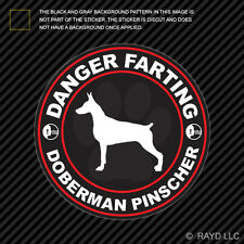 Danger Farting Doberman Pinscher Sticker Decal Self Adhesive Vinyl dog canine