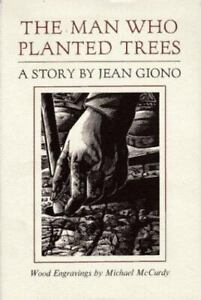 The Man Who Planted Trees , Hardcover , Giono, Jean