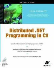Distributed .NET Programming in C# (.Net Developer), Barnaby, Tom, New Book