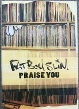 "Fatboy Slim ""Praise You"" Cassette Single RARE Tested Exc Cond"