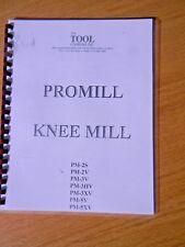 Promill Knee Mill,  Parts manual for PM-2S,V,3V,& 5V models