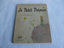 Antoine de Saint-Exupéry Le Petit Prince Gallimard