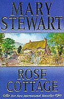 Rose Cottage By Mary Stewart. 9780340695609