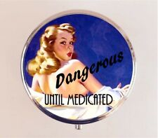 Dangerous Until Medicated Pill Box Pillbox Case - Retro Funny Pin Up Stash Box
