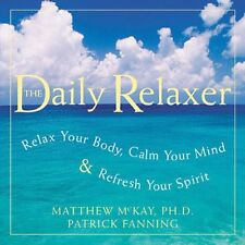 Daily Relaxer: Relax Your Body, Calm Your Mind, an