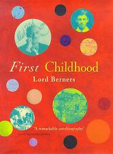 First Childhood by Lord Gerald Hugh Tyrwhitt-Wilson Berners (Hardback, 1999)