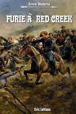 Furie à Red Creek by Eric Leblanc (2015, Paperback)