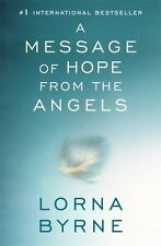 A Message of Hope from the Angels by Byrne, Lorna