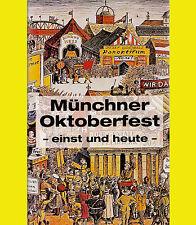 MÜNCHNER OKTOBERFEST einst und heute SCHAUSTELLER Wiesn TEUFELSRAD Schichtl VHS