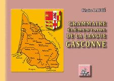 Grammaire élémentaire de la langue gasconne - Césaire Daugé