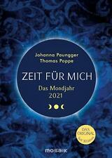 Das Mondjahr 2021 Zeit für mich Taschenkalender | Johanna Paungger (u. a.)