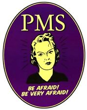 P.M.S be Afraid be very afraid  iron on transfer