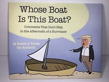 Whose Boat Is This Boat? Book by Stephen Colbert Donald Trump Hardcover Hardback