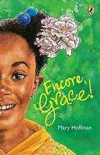 Encore, Grace!: By Mary Hoffman