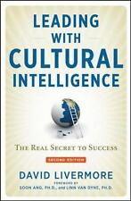 Leading with Cultural Intelligence : The Real Secret to Success by David A....
