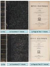 2 Vol La Revue Electrique 1907 1912 BLONDIN Bulletin Union Syndicats Electricité