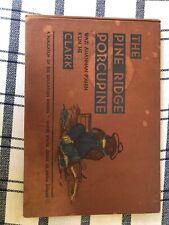 The Pine Ridge Porcupine Hardcover By Clark 1940