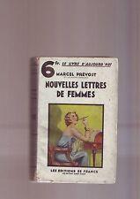 nouvelles  lettres de femmes par  marcel prevost - les editions de france