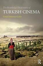 The Routledge Dictionary of Turkish Cinema by Gonul Donmez-Colin (Paperback, 2016)