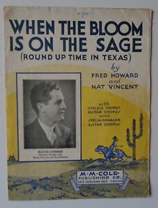 When The Bloom Is On The Sage Sheet Music Vintage 1935 Round Up In Texas