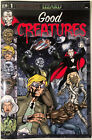 Good Creatures Issues 1-8 (The full series)