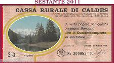 CASSA RURALE DI CALDES LIRE 250 21.03. 1978 LAGHETTO BEIGE FDS C1