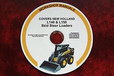 NEW HOLLAND L140 &  L150 SKID STEER LOADER SERVICE REPAIR MANUAL