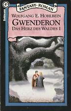 Goldmann Fantasy-Roman 23919 : Wolfgang E. Hohlbein . Das Herz des Waldes 01