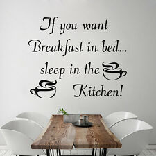 Wall Decals If You Want Breakfast In Bed Sleep in the Kitchen Decal Vinyl MN73