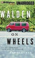 Walden on Wheels: On the Open Road from Debt to Freedom by Ilgunas, Ken, NEW Boo